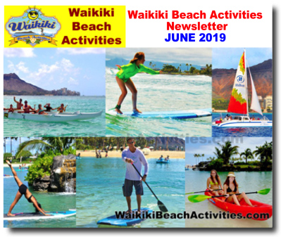 Waikiki Beach Activities Newsletter June 2019 Waikiki